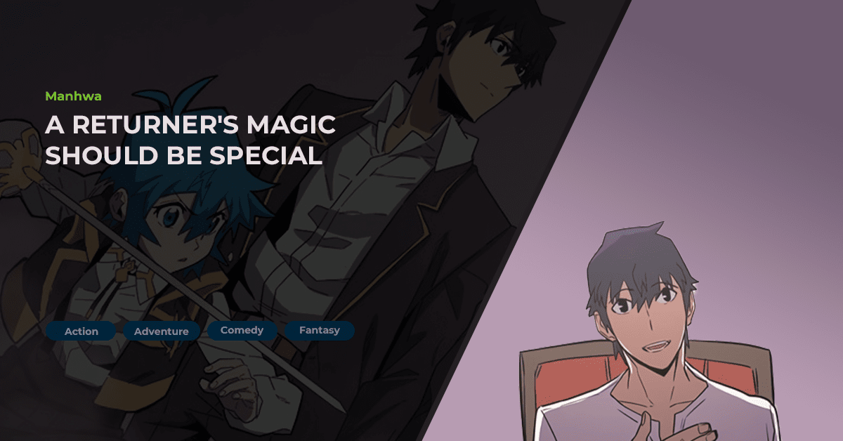 a-returners-magic-should-be-special-manhwa-review-featured-image