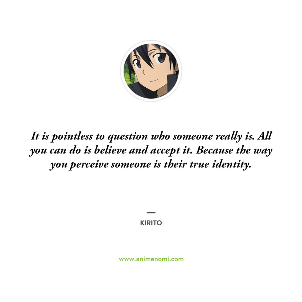 13 Kirito Quotes From Sword Art Online Fans Will Love! Quote 11