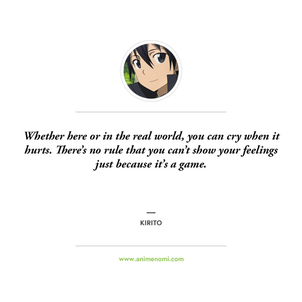 13 Kirito Quotes From Sword Art Online Fans Will Love! Quote 8