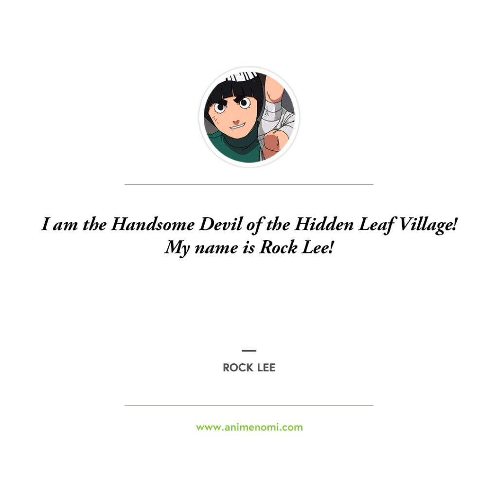 14 Awesome Rock Lee Quotes To Remember From The Naruto Anime Quote 10