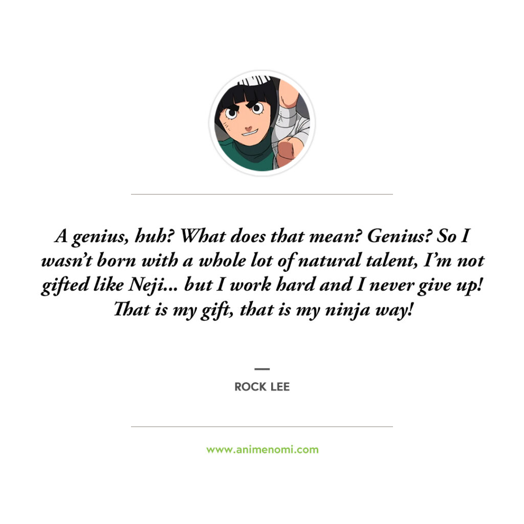 14 Awesome Rock Lee Quotes To Remember From The Naruto Anime Quote 4