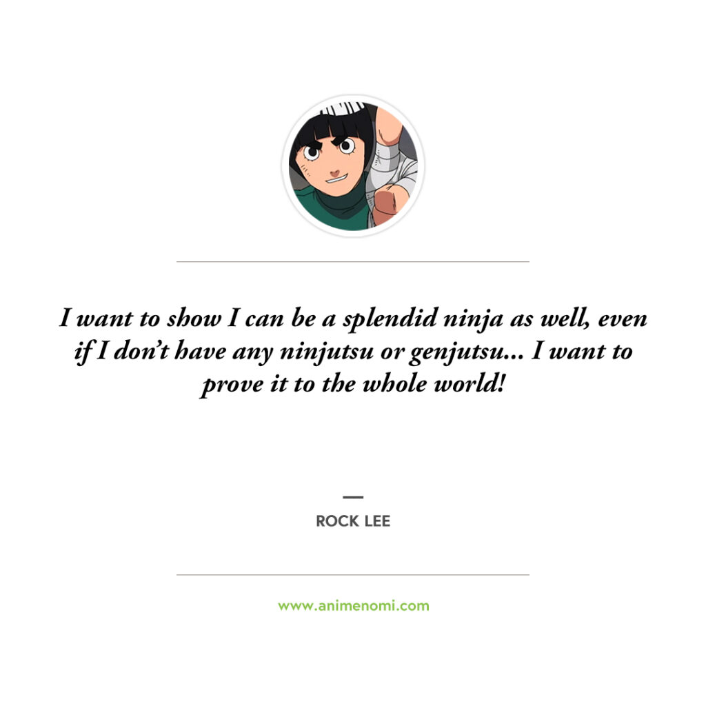 14 Awesome Rock Lee Quotes To Remember From The Naruto Anime Quote 9