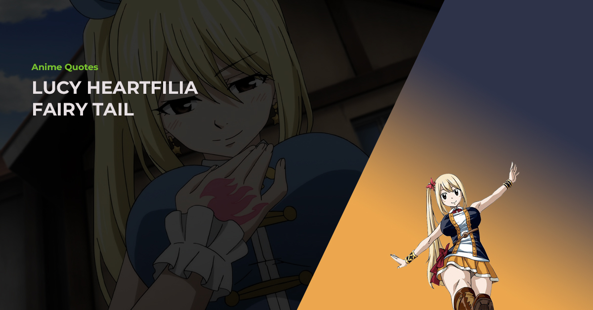 14 Lucy Heartfilia Quotes That Are Bound To Make You Cry