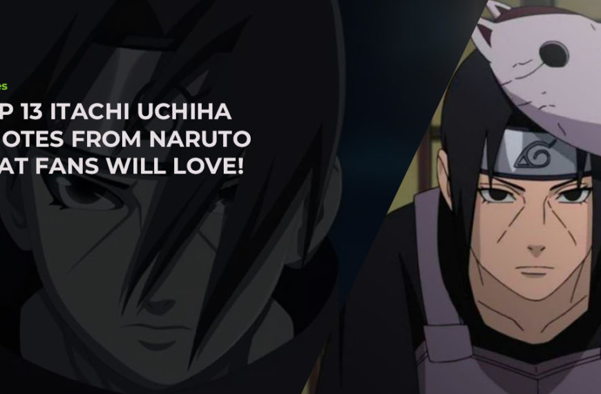 Top 13 Hand-Picked Itachi Uchiha Quotes From Naruto That Fans Will Love!
